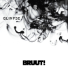 BRUUT! - Glimpse -single