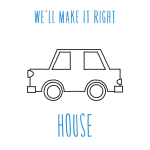 We'll Make It Right - House -artwork